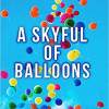 'A Skyful of Balloons'- Review